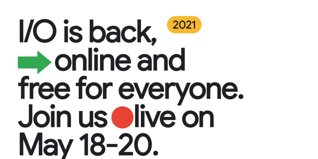 Google IO 2021 announced